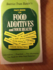 Beatrice Trum Hunter's Fact/Book on Food Additives and Your Health store#2066