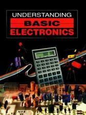 Understanding Basic Electronics [Publication No. 159 of the Radio Amateur's Libr