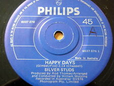 "SILVER STUDS - HAPPY DAYS  7"" VINYL"