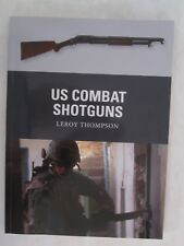 US Combat Shotguns by Osprey Publishing - Weapon 29 - full of color photos