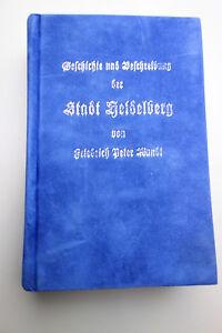 Heidelberg am Neckar - Geschichte + Beschreibung nach Ausgabe 1805 - Reprint