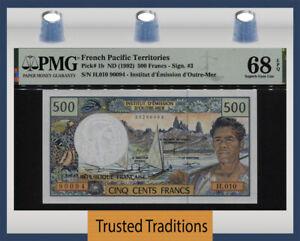 TT PK 1b 1992 FRENCH PACIFIC TERR 500 FRANCS PMG 68Q COUNTRY'S 1ST PRINT 1 OF 2!