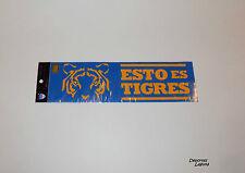 """TIGRES DE LA UANL 11""""  """"ESTO ES TIGRES"""" STICKER (CALCOMANIA)OFFICIALLY LICENSED"""