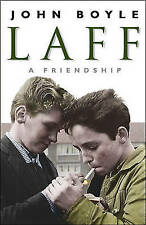 Laff: A Friendship by John Boyle (Paperback)