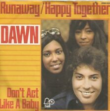 Dawn - Runaway / Happy Together / Don't Act Like A Child (Vinyl-Single 1972) !!!