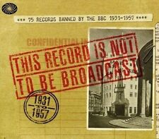 Various Artists This Record Is Not to Be Broadcast - 75 Records Banned by The