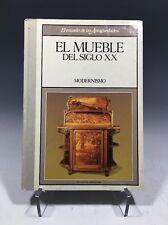 El Mundo De Las Antigüedades El Mueble Del Siglo XX Modernismo Spanish Hardcover