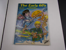 * The Early 60's songbook 1960 to 1964 Rock & Roll Greats