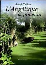 Livre  l'angélique si pimento Joseph Violleau book