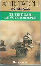 Le Viêt-nam au futur simple.Michel PAGEL.Anticipation 1320 SF49