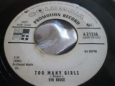 Rare Country 45 : Vin Bruce ~ Too Many Girls ~ Columbia 4-21336 Promo