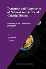 Dynamics and Astrometry of Natural and Artificial Celestial Bodies :...