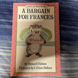 I Can Read Bks.: Level 2: A Bargain for Frances by Russell Hoban (1981,...