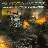 Gloria Morti - Anthems Of Annihilation [CD]