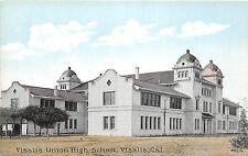 A73/ Visalia California Ca Postcard c1910 Union High School Building