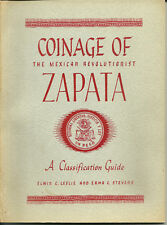 Coinage of the Mexican Revolutionist Zapata 1968 1st Ed #164  Leslie & Stevens 8