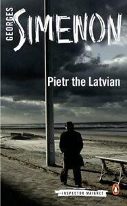 Pietr the Latvian: Inspector Maigret #1,Georges Simenon, David Bellos