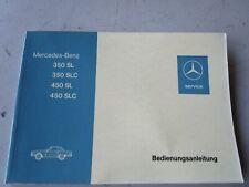 Mercedes R107 350SL 350SLC 450SL 450SLC Betriebsanleitung Deutsch NEU orig.