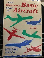 THE OBSERVER'S BOOK OF BASIC AIRCRAFT: CIVIL - Green, William. 1967