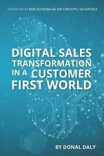 Digital Sales Transformation In a Customer First World by Donal Daly (Hardcover, 2017)
