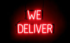 SpellBrite Ultra-Bright WE DELIVER Sign (Neon look, LED performance)