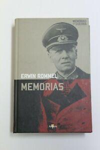 Libro ERWIN ROMMEL - MEMORIAS,  Edicion Altaya 2008 Tapa dura en castellano.