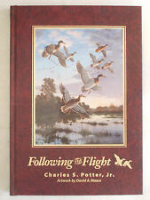 SIGNED LIMITED EDITION Following the Flight CHARLES POTTER David Maass