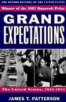 Grand Expectations: The United States, 1945-