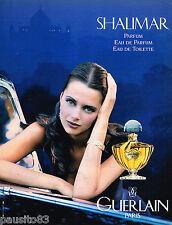 PUBLICITE ADVERTISING 055  1996  GUERLAIN  parfum  SHALIMAR