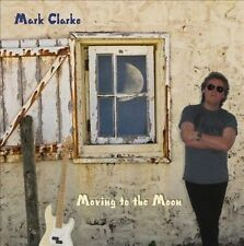 MARK CLARKE CD MOVING TO THE MOON / STILL SEALED! NEW! EX MOUNTAIN BASS PLAYER