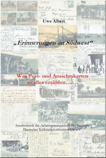 """""""Erinnerungen an Südwest"""" - Was Post- & Ansichtskarten so alles erzählen....."""