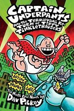 Captain Underpants and the Terrifying Return of Tippy Tinkletrousers (Captain...