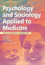 Psychology and Sociology Applied to Medicine: An Illustrated Colour Te-ExLibrary