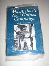 Great Campaigns: MacArthur's New Guinea Campaign, March - August, 1944 by...