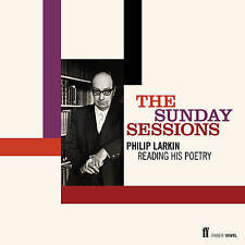 The Sunday Sessions: Philip Larkin Reading His Poetry by Philip Larkin (Audio, 2012)