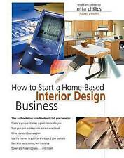 Very Good, How to Start a Home-Based Interior Design Business, , Book