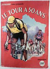 L' Equipe présente Le Tour à 50 ans Numéro spécial avec Pellos TBE