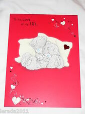 VALENTINE CARD LOVE OF MY LIFE LARGE PARTNER  ME TO YOU TATTY TEDDY CUTE UNISEX