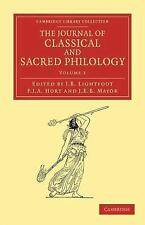 The Journal of Classical and Sacred Philology Volume 2 (2012, Paperback)