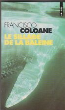 Francisco Coloane - Le sillage de la baleine