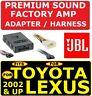 FOR 02 & UP TOYOTA & LEXUS CAR STEREO RADIO PREMIUM SOUND AMP ADAPTER JBL