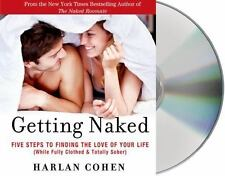 Getting Naked: Five Steps to Finding the Love of Your Life (While Fully Clothed