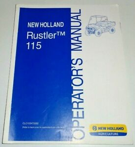 New Holland Rustler 115 Utility Vehicle UTV Operators Manual 11/09 NH Original!