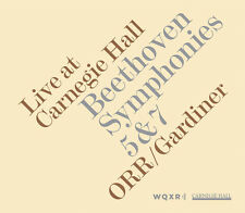 John Eliot Gardiner, - Live at Carnegie Hall: Beethoven Symphonies 5 & 7 [New CD