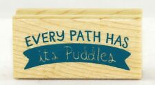 Every Path Has a Puddle Wood Mounted Rubber Stamp Inkadinkado NEW shower cheer