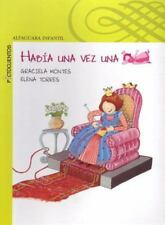 Habia una vez una princesa (There Once Was a Princess) (Spanish Edition)