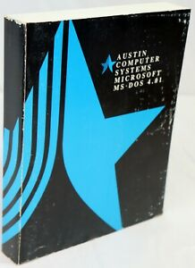 Austin Computer Systems Microsoft MS-DOS 4.01 Manual