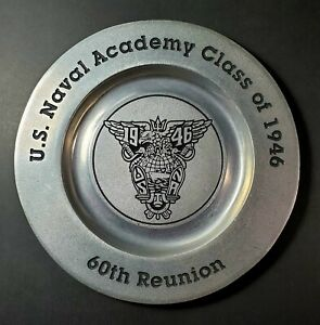 U.S. Naval Academy Class of 1946 - 60th Reunion - Pewter Plate