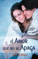 El Amor Que No Se Apaga = Love That Lasts = Love That Lasts (Paperback or Softba