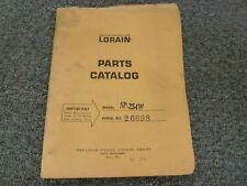 Thew Lorain Model SP-254W SP254W Shovel Crane Parts Catalog Manual